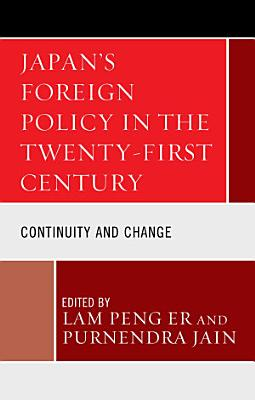 Japan s Foreign Policy in the Twenty First Century PDF