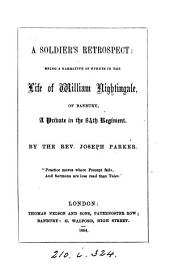 A soldier's retrospect, events in the life of W. Nightingale