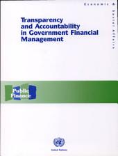 Transparency and Accountability in Government Financial Management: Volume 772