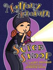 #18 Mallory McDonald, Super Snoop
