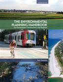 The Environmental Planning Handbook for Sustainable Communities and Regions Book