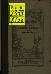 Wiersze różne polityczne, zdania i uwagi: Przez Adama Mickiewicza