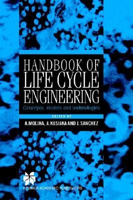 Handbook of Life Cycle Engineering