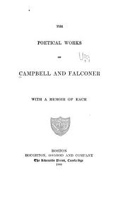 The Poetical Works of Campbell and Falconer: With a Memoir of Each, Volumes 1-2