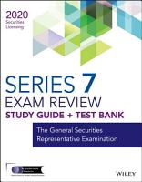 Wiley Series 7 Securities Licensing Exam Review 2020   Test Bank PDF