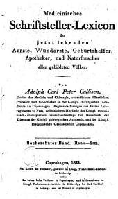 Medicinisches Schriftsteller-Lexicon der jetzt lebenden Aerzte, Wundärzte, Geburtshelfer, Apotheker und Naturforscher aller gebildeten Völker: Band 16