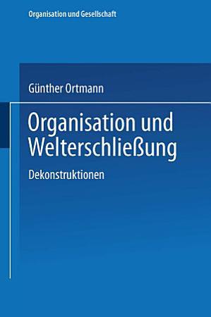 Organisation und Welterschlie  ung PDF