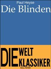 Die Blinden: Roman