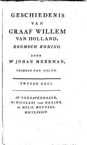 Geschiedenis van graaf Willem van Holland roomsch koning: Volume 2