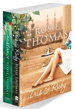 Rosie Thomas 2-Book Collection One: Iris and Ruby, Constance
