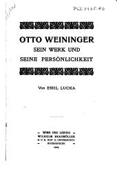 Otto Weininger, sein werk und seine persönlichkeit
