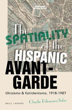 The Spatiality of the Hispanic Avant-Garde