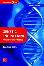 Genetic Engineering: Principles and Practice