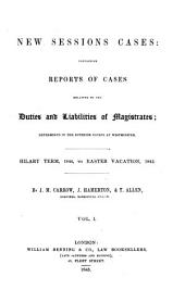 New Sessions Cases: Hilary term, 1844 to Easter vacation, 1845