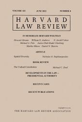 Harvard Law Review: Volume 125, Number 8 - June 2012