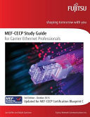 Mef-cecp Study Guide for Carrier Ethernet Professionals