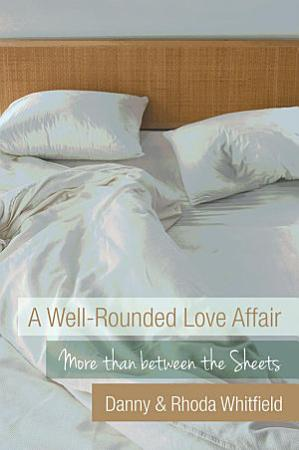 A Well Rounded Love Affair PDF