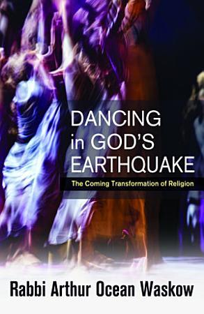 Dancing in God s Earthquake PDF