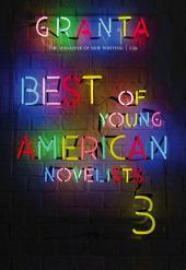 Granta 139: Best of Young American Novelists