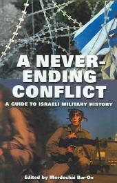 A Never-ending Conflict: A Guide to Israeli Military History