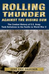 Rolling Thunder Against The Rising Sun Book PDF