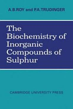 The Biochemistry of Inorganic Compounds of Sulphur PDF