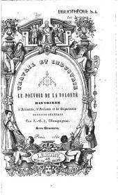 Travail et industrie, ou le Pouvoir de la volonté: histoires d'artisans, d'artistes et de négociants devenus célèbres