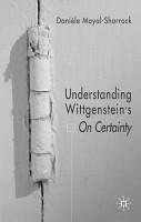 Understanding Wittgenstein s On Certainty PDF