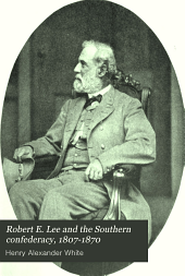 Robert E. Lee and the Southern Confederacy, 1807-1870