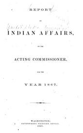 Report of the United States Bureau of Indian Affairs