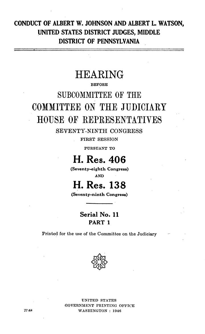Conduct of Albert W. Johnson and Albert L. Watson, United States District Judges, Middle District of Pennsylvania