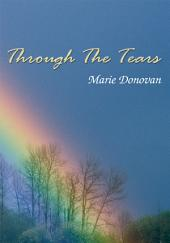 Through the Tears