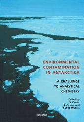 Environmental Contamination in Antarctica: A Challenge to Analytical Chemistry