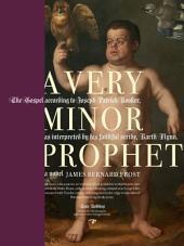 A Very Minor Prophet: A Novel