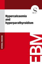 Hypercalcaemia and hyperparathyroidism