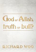 God Or Allah, Truth Or Bull?