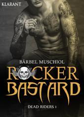 Rocker Bastard - Dead Riders 1