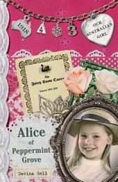 Our Australian Girl: Alice Of Peppermint Grove, Book 3