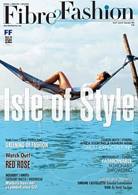 Fibre2Fashion   Textile Magazine   November 2018 PDF