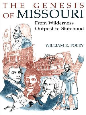 The Genesis of Missouri PDF