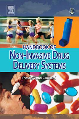 Handbook of Non Invasive Drug Delivery Systems