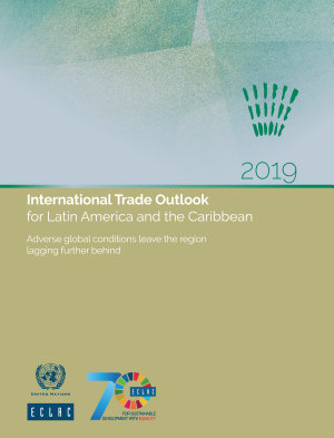 International Trade Outlook for Latin America and the Caribbean 2019 PDF