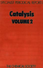 Catalysis: Volume 2