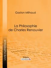 La Philosophie de Charles Renouvier
