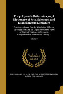 Download Encyclopaedia Britannica  Or  a Dictionary of Arts  Sciences  and Miscellaneous Literature Book