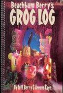 Download Beachbum Berry s Grog Log Book