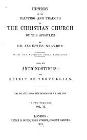 History of the planting and training of the Christian church by the apostles: Volume 2