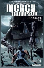Patricia Briggs' Mercy Thompson: Hopcross Jilly Collection
