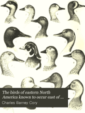 The Birds of Eastern North America Known to Occur East of the Ninetieth Meridian