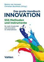 Das gro  e Handbuch Innovation PDF
